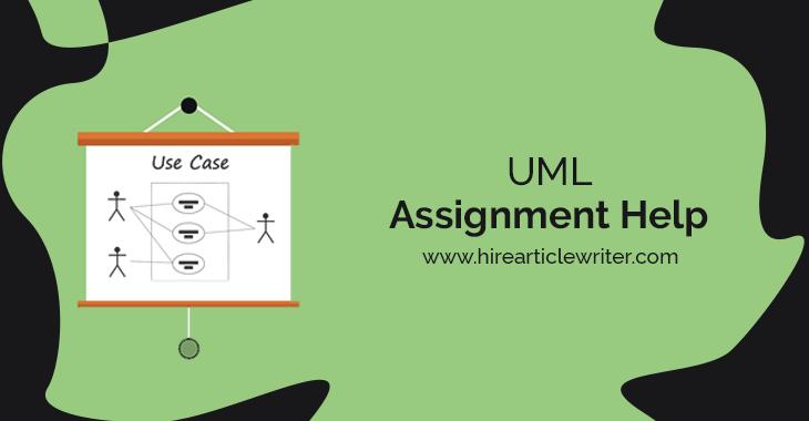 Online UML Assignment Help | Do My UML Assignment