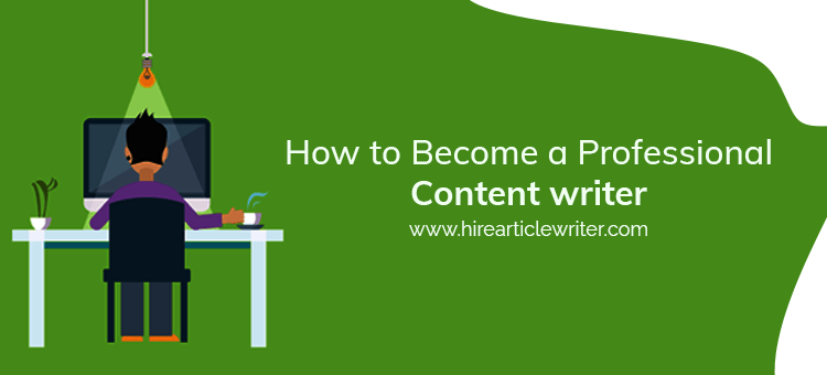 how to become a professional content writer