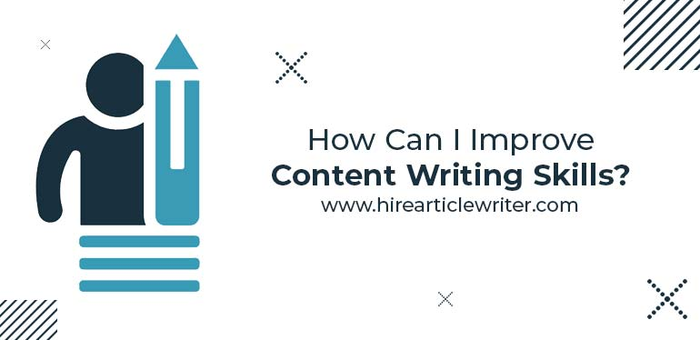How can I improve content writing skills