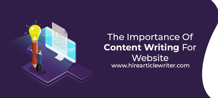 The Importance Of Content Writing For Website
